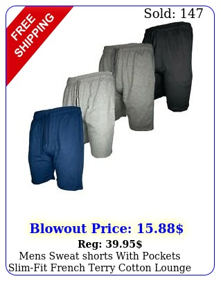 mens sweat shorts with pockets slimfit french terry cotton lounge gym workou