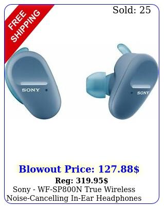 sony wfspn true wireless noisecancelling inear headphones blu