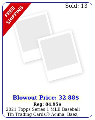 topps series mlb baseball tin trading cards acuna baez trout mor
