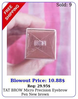 tat brow micro precision eyebrow pen brow
