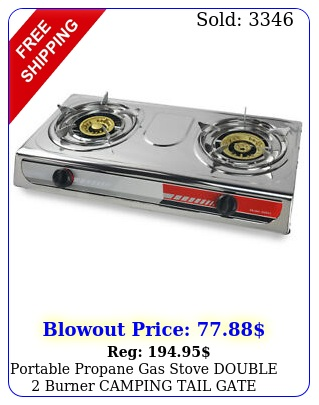 portable propane gas stove double burner camping tail gate tailgating stove