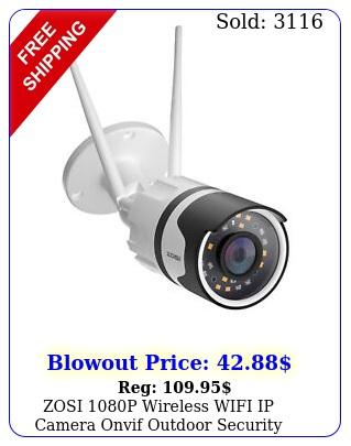zosi p wireless wifi ip camera onvif outdoor security bullet ir night visio