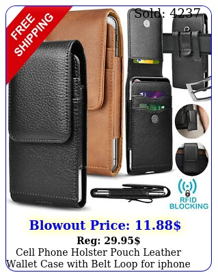 cell phone holster pouch leather wallet case with belt loop iphone samsun