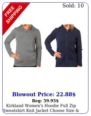 kirkland women's hoodie full zip sweatshirt knit jacket choose size color