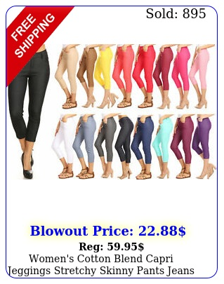 women's cotton blend capri jeggings stretchy skinny pants jeans legging