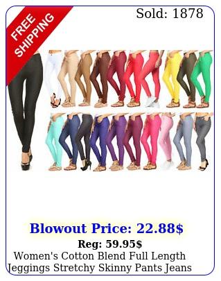 women's cotton blend full length jeggings stretchy skinny pants jeans legging