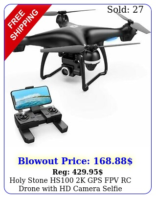 holy stone hs k gps fpv rc drone with hd camera selfie quadcopter follow m