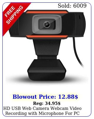 hd usb web camera webcam video recording with microphone pc laptop deskto