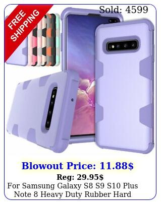 samsung galaxy s s s plus note heavy duty rubber hard phone case cove