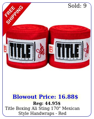 title boxing ali sting mexican style handwraps re