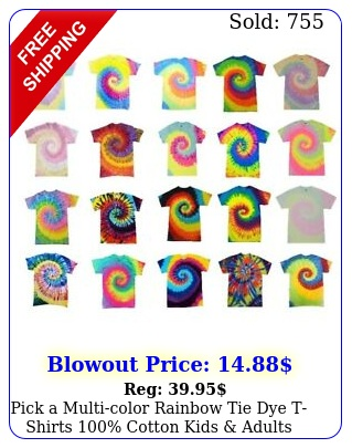 pick a multicolor rainbow tie dye tshirts cotton kids adult