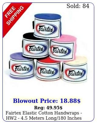 fairtex elastic cotton handwraps hw  meters long inches lon