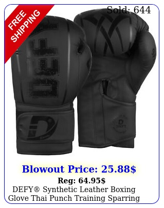 defy synthetic leather boxing glove thai punch training sparring gloves blac