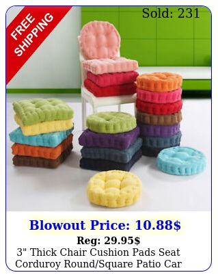 thick chair cushion pads seat corduroy roundsquare patio car home office ma