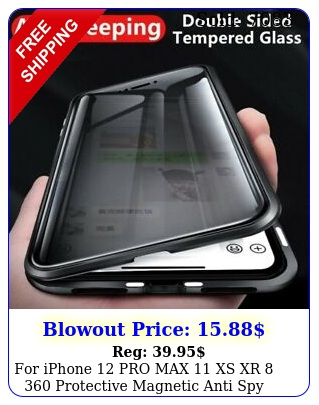 iphone pro max xs xr  protective magnetic anti spy privacy cas