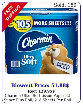 charmin ultra soft tissue paper super plus roll sheets rol