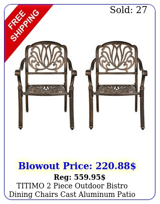 titimo piece outdoor bistro dining chairs cast aluminum patio chair furnitur