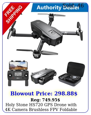 holy stone hs gps drone with k camera brushless fpv foldable rc quadcopte
