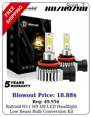ridroid h h h led headlight low beam bulb conversion kit k bright whit