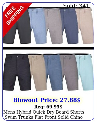 mens hybrid quick dry board shorts swim trunks flat front solid chino shor