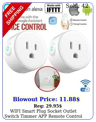 wifi smart plug socket outlet switch timmer app remote control alexagoogle hom