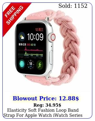 elasticity soft fashion loop band strap apple watch iwatch series s