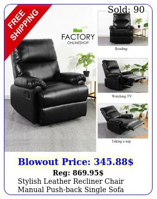 stylish leather recliner chair manual pushback single sofa armchair couch seat