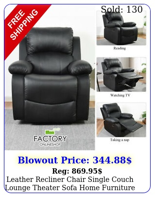 leather recliner chair single couch lounge theater sofa home furniture lay bac