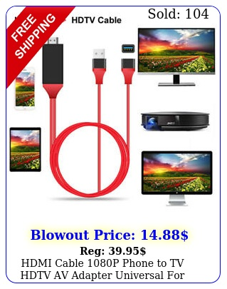 hdmi cable p phone to tv hdtv av adapter universal android phone type