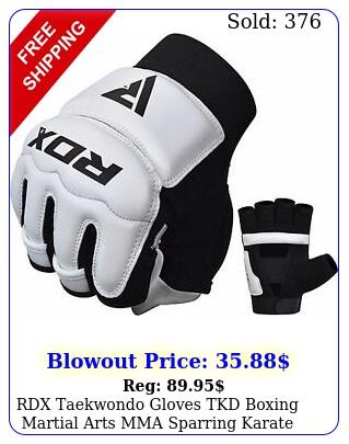 rdx taekwondo gloves tkd boxing martial arts mma sparring karate grapplin