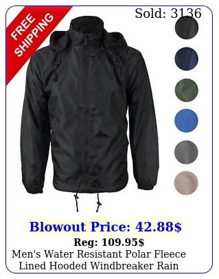 men's water resistant polar fleece lined hooded windbreaker rain jacke