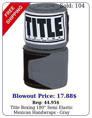 title boxing semi elastic mexican handwraps gra