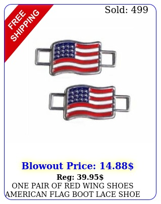 one pair of red wing shoes american flag boot lace shoe keeper charms us