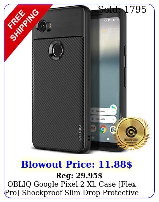 obliq google pixel xl case flex pro shockproof slim drop protective cove