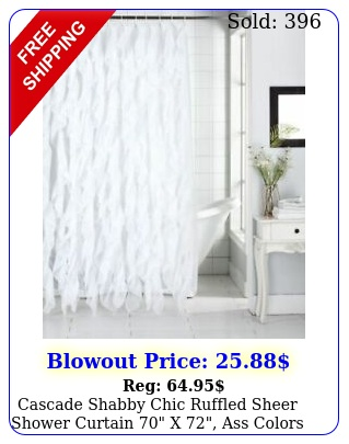 cascade shabby chic ruffled sheer shower curtain x ass color