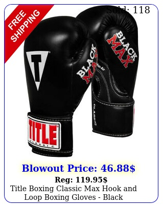 title boxing classic max hook loop boxing gloves blac