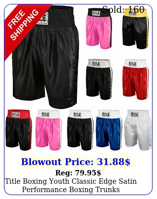 title boxing youth classic edge satin performance boxing trunk