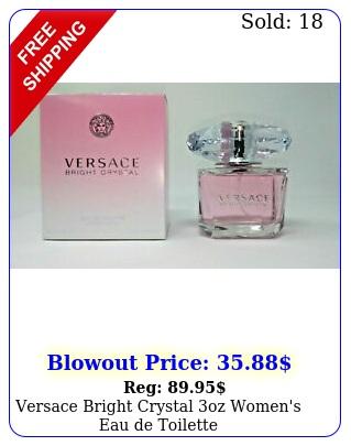 versace bright crystal oz women's eau de toilett