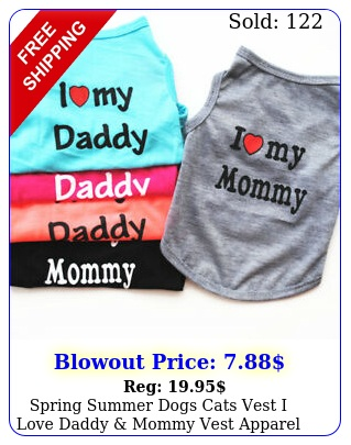 spring summer dogs cats vest i love daddy mommy vest apparel puppy clothe