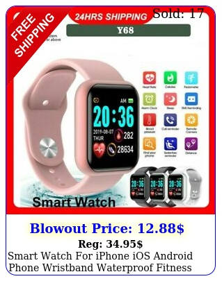 smart watch iphone ios android phone wristband waterproof fitness tracke