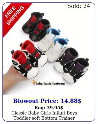 classic baby girls infant boys toddler soft bottom trainer prewalker shoes