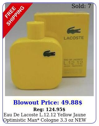 eau de lacoste l yellow jaune optimistic man cologne oz seale