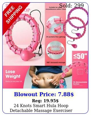 knots smart hula hoop detachable massage exerciser fitness fat burning us