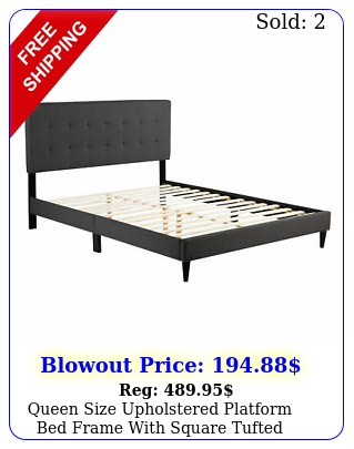 queen size upholstered platform bed frame with square tufted headboar