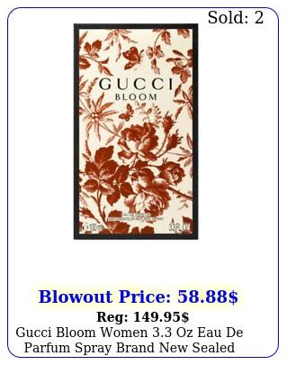 gucci bloom women oz eau de parfum spray brand sealed free shippin
