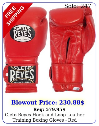 cleto reyes hook loop leather training boxing gloves re