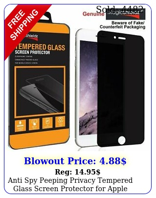 anti spy peeping privacy tempered glass screen protector apple iphon