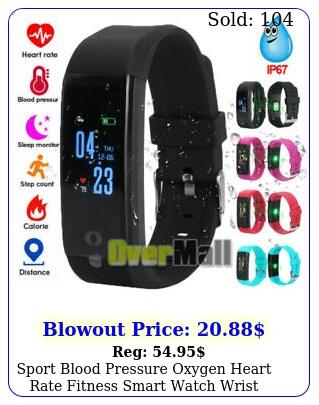sport blood pressure oxygen heart rate fitness smart watch wrist band bracele