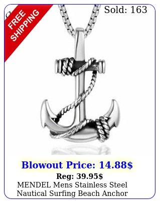 mendel mens stainless steel nautical surfing beach anchor pendant necklace me