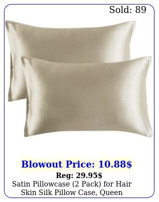 satin pillowcase pack hair skin silk pillow case queen sizex inc